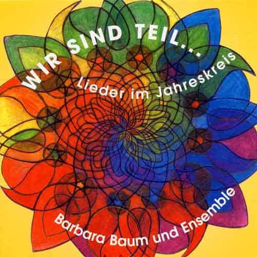 CD Wir sind Teil - Lieder im Jahreskreis - Cover
