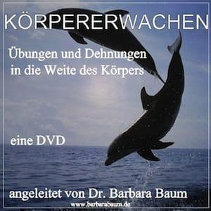 DVD Koerpererwachen - Barbara Baum